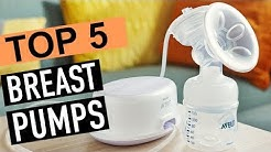 BEST 5: Breast Pumps 2018