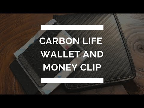 Carbon Life Wallet and Money Clip Review