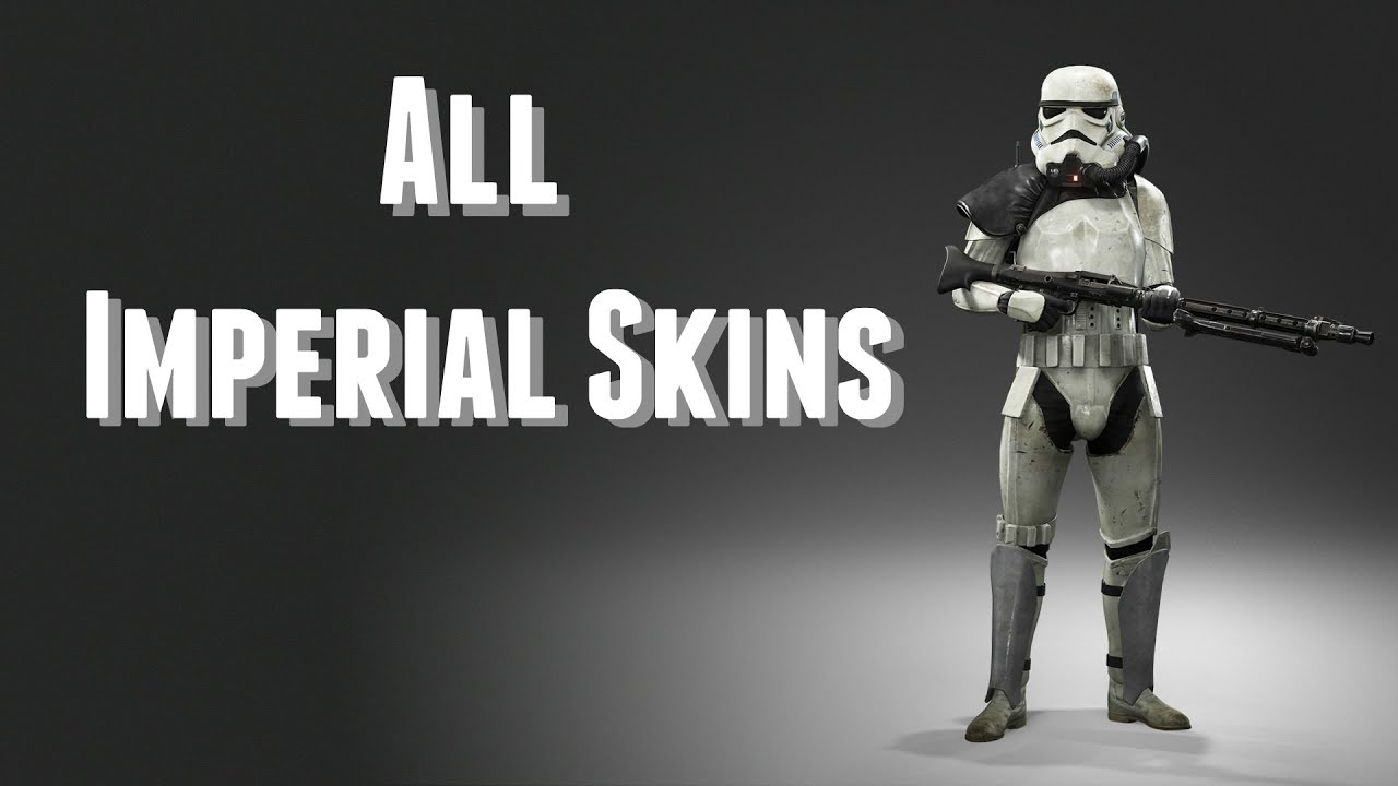 STAR WARS Battlefront All Imperial Skins - YouTube
