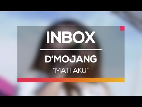 D'Mojang - Mati Aku (Live on Inbox)