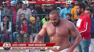 SECOND SEMI FINAL - SHAHKOT LIONS V/S SURKHPUR - KABULPUR KABADDI CUP 2019 - BEST MATCH