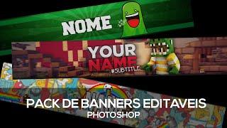 Pack De Banners Editáveis (Normais,Zueira,Minecraft Com Skin...) Template - PhotoShop