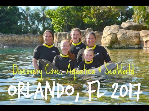 Orlando, FL Family Vacation 2017 / Discovery Cove, Aquatica & SeaWorld