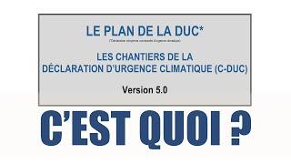 Le Plan de la DUC : C'est quoi ?