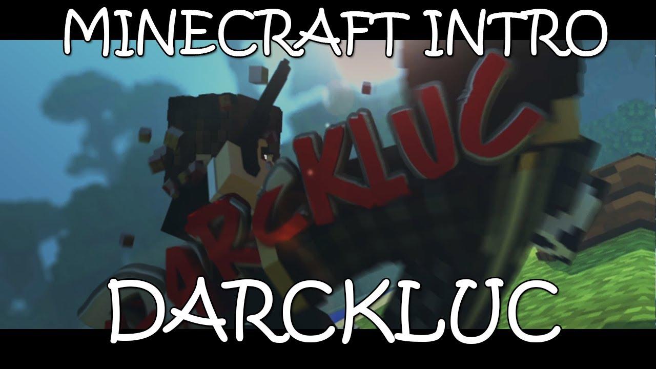 Intro De Minecraft→ ►DARCKLUC◄Intro Minecraft►no se lo esperaban :V►YA VOLVI
