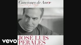 José Luis Perales - El Amor