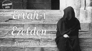 Grup Abdal - Ervah-ı Ezelden: Aşık Sümmani (Şarkı Sözü/Lyrics) HD Resimi