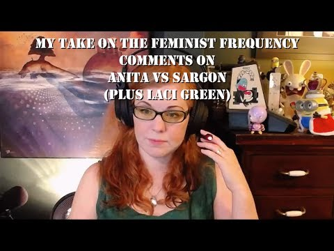My take on Feminist Frequency vs Sargon (with a bit of Laci Green)