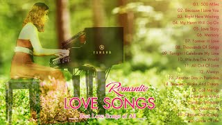 200 Romantic Love Songs in Piano - Most Old Beautiful Love Songs 80's 90's - Relaxing Music