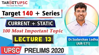 100 Most Important Topics | TARGET 140 + | LECTURE 13 | UPSC PRELIMS 2020 | Join telegram for notes