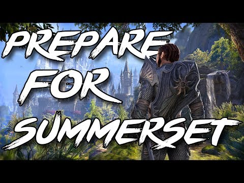 HOW TO PREPARE FOR SUMMERSET (Elder Scrolls Online Summerset Guide)