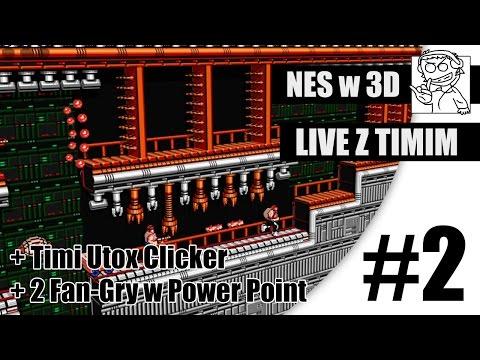 NES w 3D #2 + 2 Fangame od widzów - Live z Timim