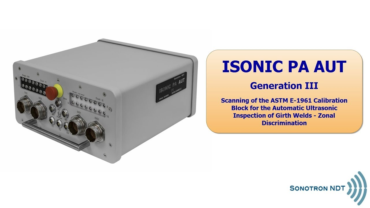 ISONIC PA AUT | Super Powerful Platform for AUT Systems Combining