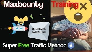 🤑[Maxbounty Training 2018]Free Traffic Method Solo HTML🤑[ Email 📧Marketing]..2018 Mp3
