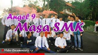 Lirik Lagu Masa SMA - Angel 9 Band | Perpisahan Sekolah Termanis | Video Documentary Kelulusan SMK