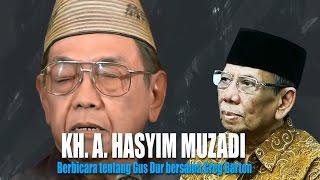 KH. Hasyim Muzadi : Berbicara tentang Gus Dur bersama Greg Barton | alhikamdepok