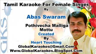 Pothivecha Malliga Mottu For Female   Abas Swaram  Tamil Video Karaoke    HT