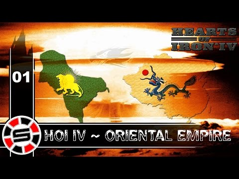 Let's Play: Modded Hearts of Iron IV ~ Oriental Empire ~ S05 E01 ~ Humble Beginnings