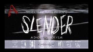 SLENDER (2018) - A Short Horror Film