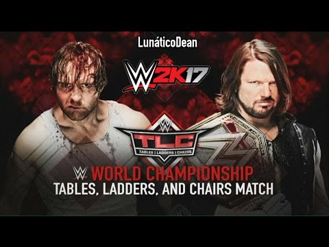 WWE TLC 2016 - AJ Styles vs Dean Ambrose - TLC Match [WWE World Championship] WWE 2K17 Simulation