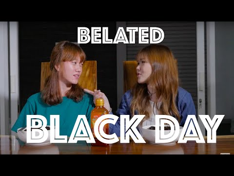 Belated black day ft. RIA || SINGLE LIFE / JOMBLO