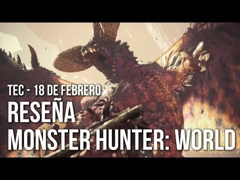 Monster Hunter: World - Análisis / Review: ¡Nos vamos de caza!