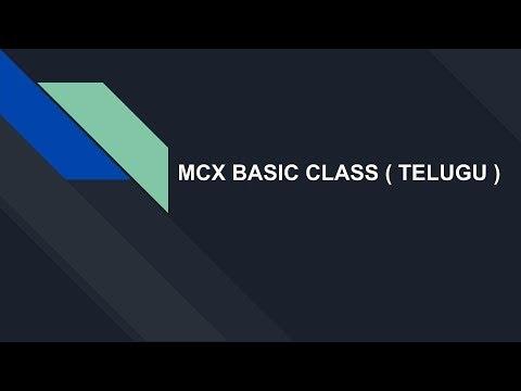 MCX BASIC CLASS ( TELUGU )