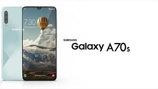 Samsung Galaxy A70s 2019 Trailer Concept Design Official introduction !