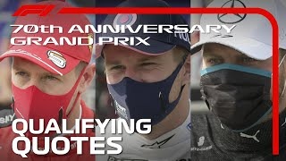 70th Anniversary Grand Prix: Drivers React After Qualifying