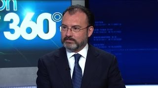 Mexico Foreign Minister on working with Trump