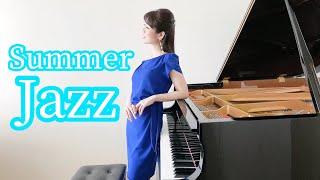 【Summer Jazz and Bossa Nova Music】「Wave」etc. サマー ジャズ&ボサノヴァまとめ ピアノで弾いてみました♪ エール花火は見えませんでした、ぴえん。