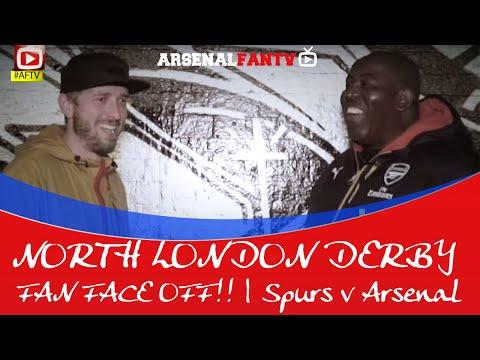 NORTH LONDON DERBY: FAN FACE OFF!! | Spurs v Arsenal