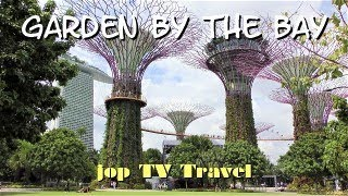 Walking tour of the Garden By The Bay (Singapore) jop TV Travel