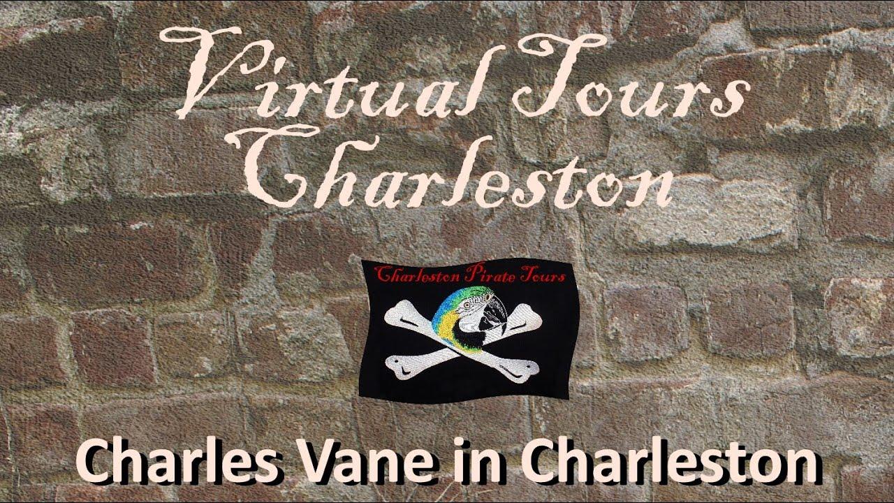 Charles Vane Comes to Charleston