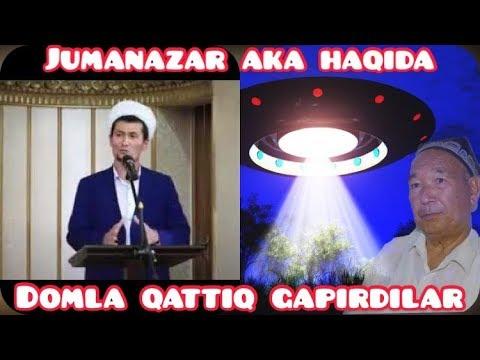 Jumanazar Aka Haqida Domla Qattiq Gapirdilar
