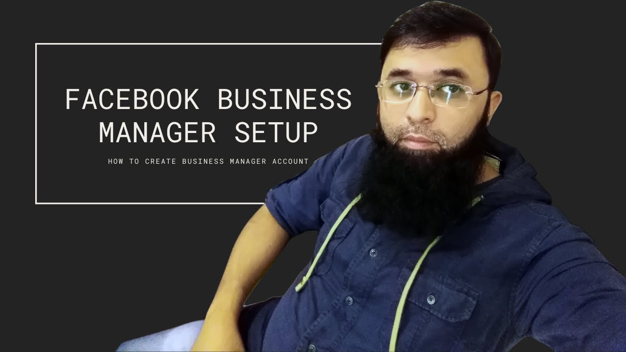 Facebook Business Manager   ad account setup   create account   Business Settings