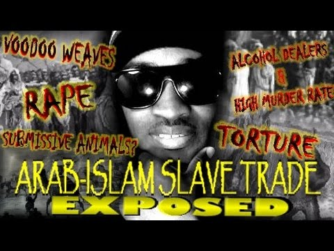 The Arab-Islam African Slave Trade EXPOSED!! (K*O*B)