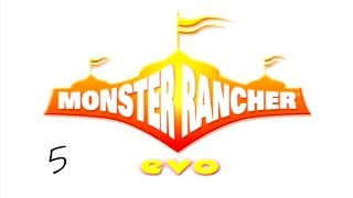 Monster Rancher Evo || 5 - Catch that kid!