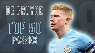 Kevin De Bruyne - 50 Mind-Blowing Passes | 2018 HD