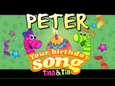 Tina&Tin Happy Birthday PETER (Personalized Songs For Kids) #PersonalizedSongs