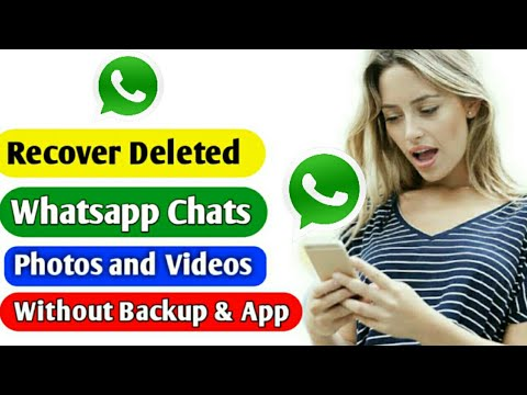 How To Recover Deleted Chat On Whatsapp Without Backup Or Applications || 2020 ||