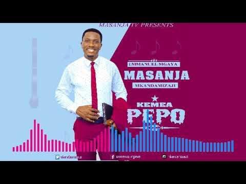Masanja Mkandamizaji- Kemea Pepo (Official Audio)