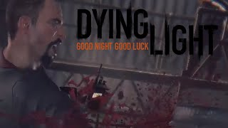 Playing Dying Light: Rais to the Occasion
