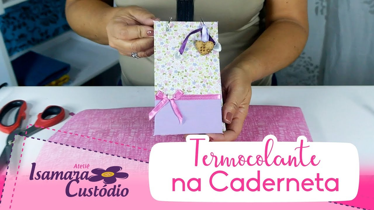 b11ed894b DIY Termocolante na Caderneta - Isamara Custódio - YouTube