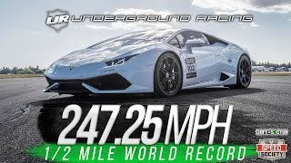 Underground Racing 247.25 MPH 1/2 Mile World Record