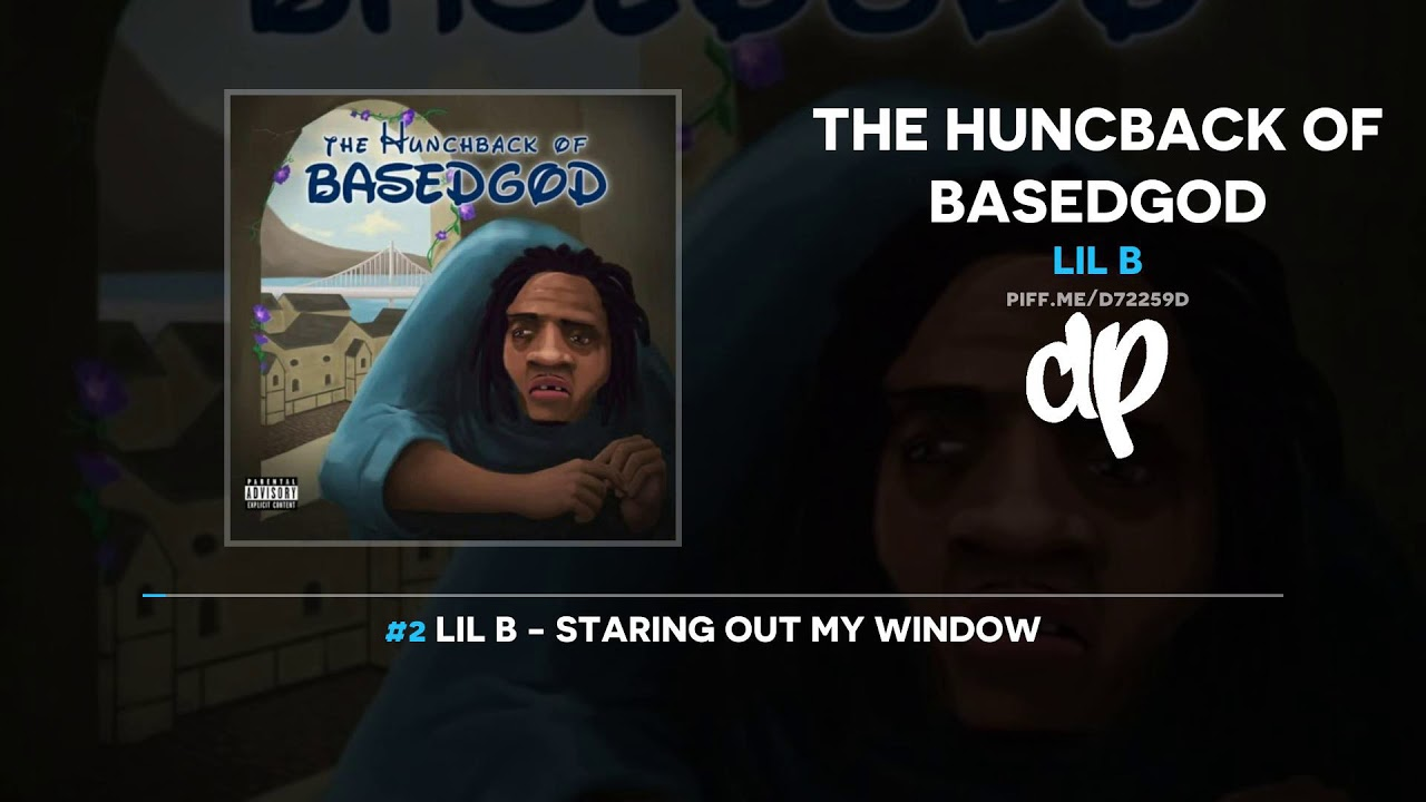 Lil B – The Huncback Of Basedgod (FULL MIXTAPE) | New