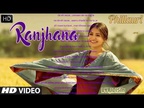 ranjana-phillauri-original-song-|-ranjana-(full-song)।-phillauri।-diljit-dosanjh-,-anushka-sharma-|