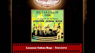 Lecuona Cuban Boys – Anacaona (Perlas Cubanas)