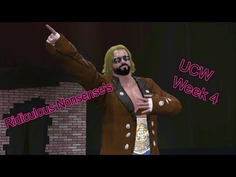 Ridiculous Nonsense's UCW Universe Mode Week 4