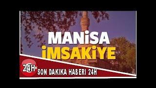 2018 Manisa imsakiye sahur ve iftar vakti! Sabah ve Akşam ezanı saati...